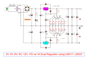 Dual power supply, 3V, 5V, 6V, 9V, 12V, 15V Using LM31,LM337