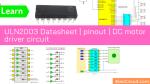 ULN2003 Datasheet _ pinout _ DC motor driver circuit
