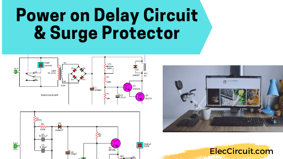 Power on delay circuit and Surge protector