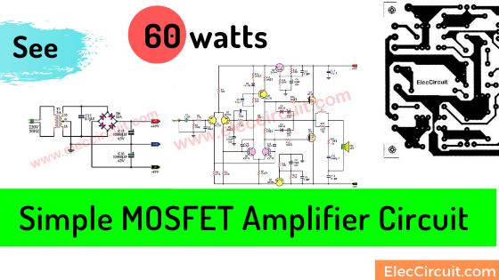 simple 60 watts MOSFET amplifier circuit