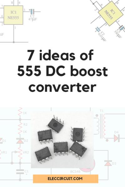 7 ideas of 555 DC boost converter circuit