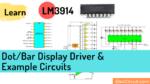 LM3914 Dot Bar display Driver