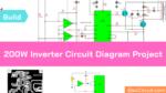 200W Inverter Circuit Diagram Project