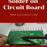 How to solder on circuit board
