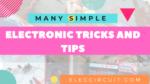 Simple electronic tricks