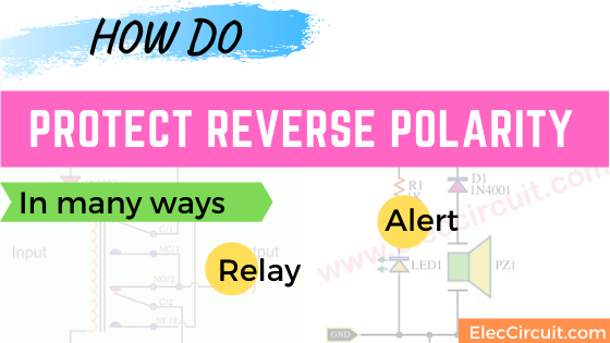 How do protect Reverse polarity switch and alert