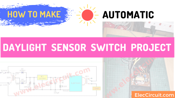 How to make automatic daylight sensor switch Project