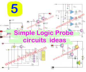 6 Simple Logic Probe circuits  ideas