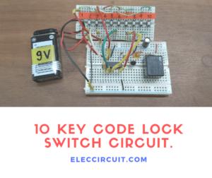 10 Key Code Lock Switch Circuit