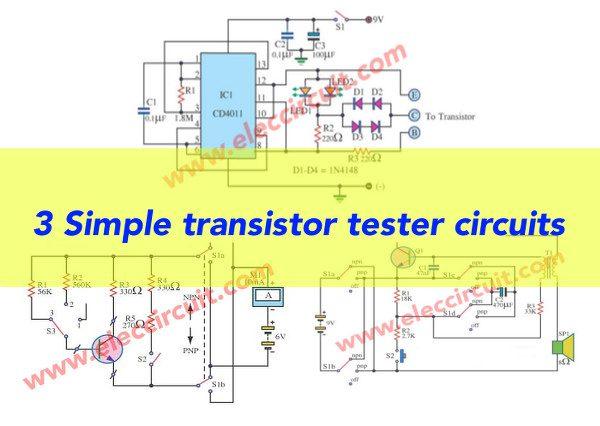 transistor tester circuit eleccircuit com rh eleccircuit com Simple Transistor Tester Circuit PNP Transistor Test