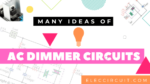 AC Dimmer Circuits