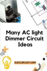 Many AC dimmer circuit ideas