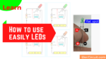 How to use easily LEDs