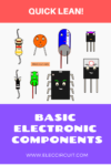 Quick learn basic electronic components