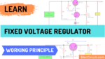 Fixed voltage regulator working principle-banner