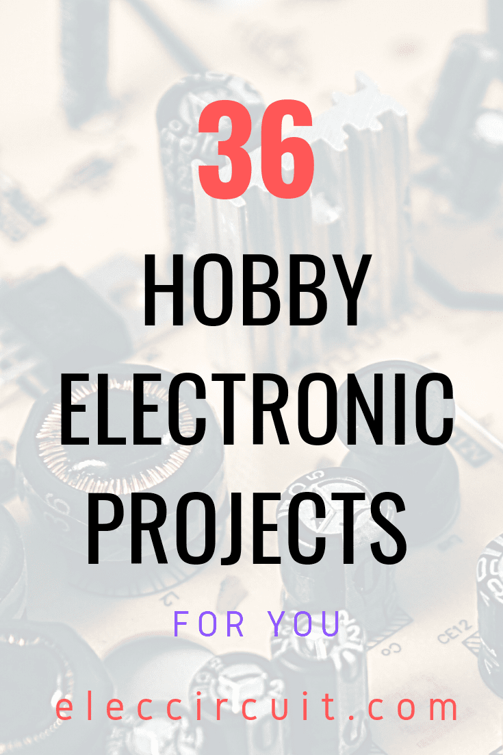 36 Hobby Electronic Projects