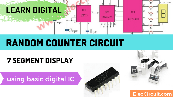 Random counter circuit with 7 segment display using basic digital IC