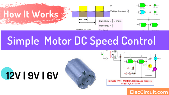 Simple 12V _ 9V _ 6V Motor DC Speed Control using digital gate