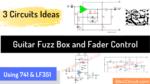 circuit of guitar Fuzz box Fader control.