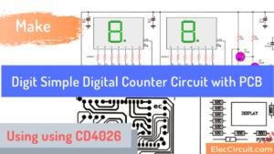 Digit Simple digital counter circuit project CD4026