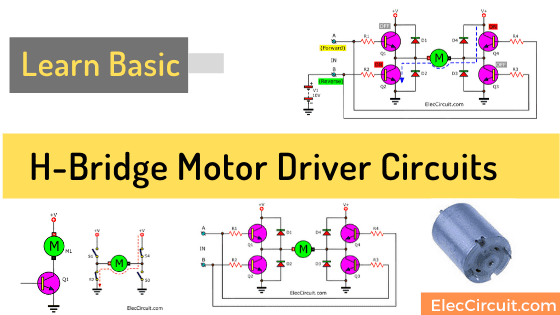 Basic H-bridge motor driver circuit using bipolar transistor