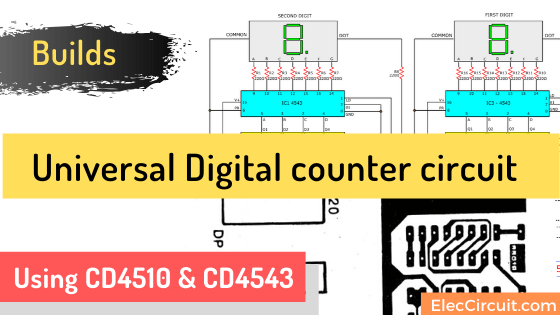 Universal Digital counter circuit using CD4510 & CD4543