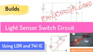 light sensor switch circuit using ldr and 741 IC
