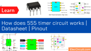 How does 555 timer circuit works | Datasheet | Pinout
