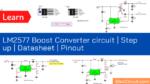 LM2577 Boost Converter circuit | Step up | Datasheet | Pinout