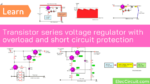 Transistor series voltage regulator with overload and short circuit protection