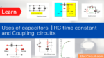 Uses of capacitors _ Capacitance _ RC circuit time constant and Coupling