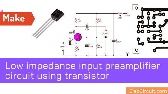 Low impedance input preamplifier circuit using transistor