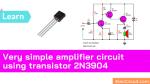 Very simple amplifier circuit using transistor 2N3904