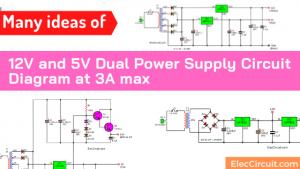 12V and 5V Dual Power Supply Circuit Diagram at 3A max