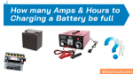 How many amps hours to charging battery be full