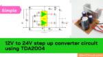 TDA2004 DC to DC converter circuit