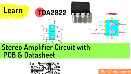 TDA2822 stereo amplifier circuit with pcb & datasheet