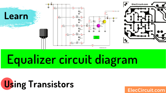 Transistor equalizer circuit diagram
