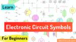 Leaning basic Electronic Circuit symbols