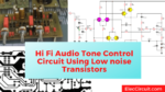 Hi Fi audio tone control circuit using low noise transistors