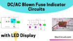 AC DC fuse indicator circuits