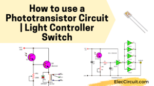 How use phototransistor-circuit Light controller switch